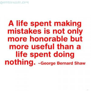Mistakes Are The Usual Bridge Between Inexperience And Wisdom