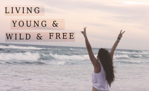 Living Young And Wild Free