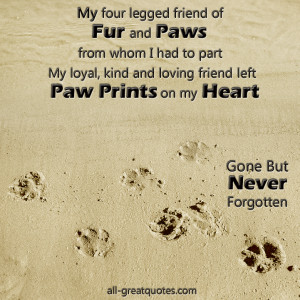... loving friend left paw prints on my heart - In Loving Memory - Pet