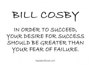 ... success quotes october 30 2013 no comments on bill cosby success