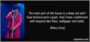More Macy Gray Quotes