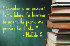 ... for tomorrow, and education is one of the best ways to do that