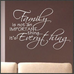 Vinyl Wall Quote Family is Everything