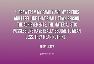 quote-Sheryl-Crow-i-draw-from-my-family-and-my-76592.png