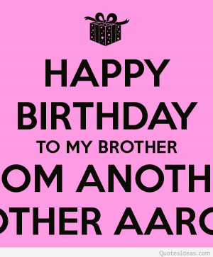 Happy Birthday Older Brother Quotes Happy Birthday my Brothers