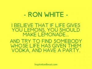 Ron White Lemon Quotes