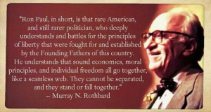 Murray Rothbard quote about Ron Paul