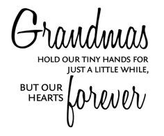 My Grandmother passed away recently and her