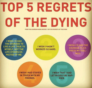 ... fulfillment life living meaning no regrets regrets leave a comment