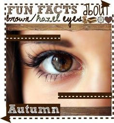 Facts About Brown and Hazel Eyes