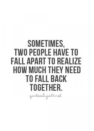 Getting Back Together Love Quotes