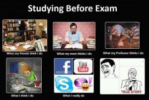 ... : Feb 27, 2012 Topic Views : 6427 Post subject: Study before exam