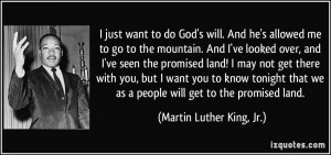 ... as a people will get to the promised land. - Martin Luther King, Jr