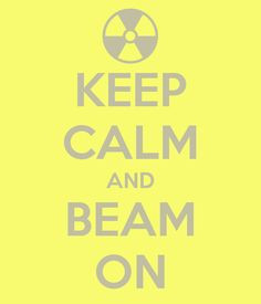 and beam on radiation therapist more radiology life quotes sayings ...
