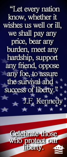 ... jfk god blessed proud american quotes usa veterans quotes american