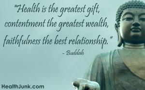 few quotes on health from the Buddah: