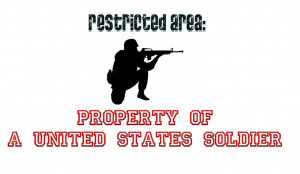 property of a soldier Soldier Quotes And Sayings