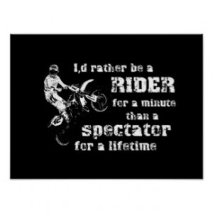Motocross Quotes From Famous Riders Rider For A Minute Dirt Bike