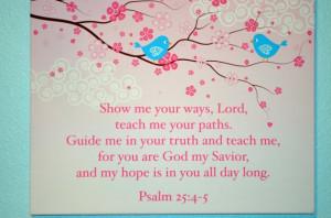 Psalm 25:4-5 Plaque