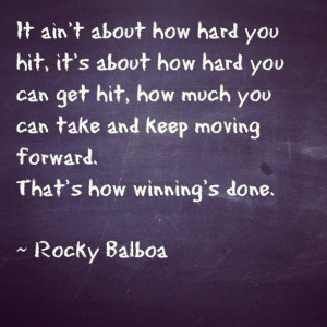 That's how winning is done. Rocky Balboaquote