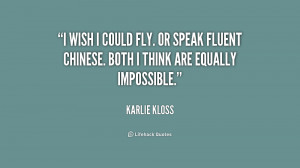 quote-Karlie-Kloss-i-wish-i-could-fly-or-speak-191270_1.png