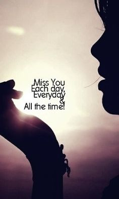 Miss You Baby Quotes Tumblr Miss you all the time
