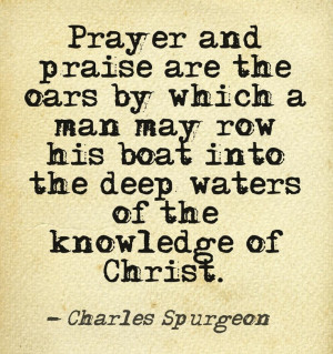 Charles Spurgeon -- Did not expect to find him in the quotes category ...