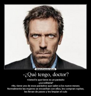 Frases del Dr House Y si descansamos tomamos caf HD Wallpapers