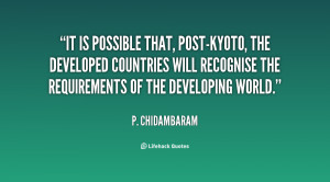 It is possible that, post-Kyoto, the developed countries will ...