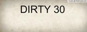 dirty_30-110149.jpg?i