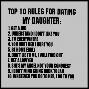 rules for dating my daughter quotes statement rules