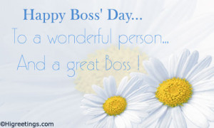... to wish your boss Happy Boss's Day. Send this Boss's Day - Boss