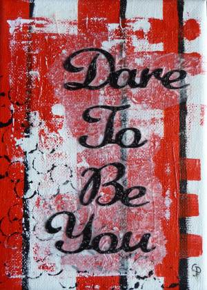 Dare To Be You Inspirational Painting – Red