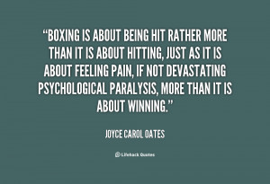 quote-Joyce-Carol-Oates-boxing-is-about-being-hit-rather-more-27986 ...