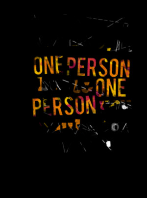 To the world you may be one person but to one person you may be the ...