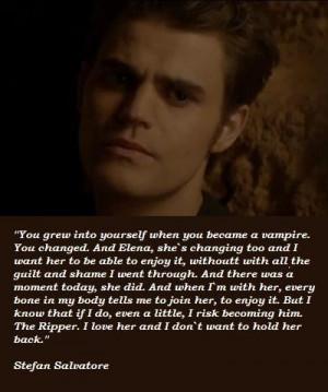 Stefan salvatore famous quotes 5