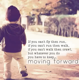 Moving Forward Quotes & Sayings