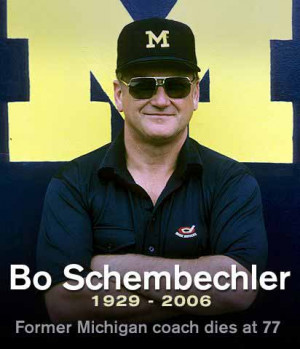 ... Quotes of the Day – Wednesday, October 26, 2011 – Bo Schembechler