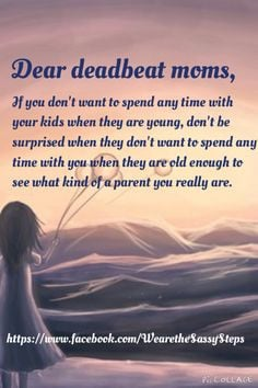 Deadbeat moms More