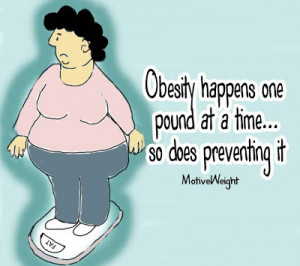 Obesity happens one pound at a time...so does preventing it.