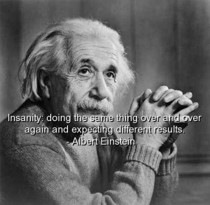 Albert einstein, quotes, sayings, insanity, wisdom, best, witty