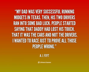 quote-A.-J.-Foyt-my-dad-was-very-successful-running-midgets-86622.png