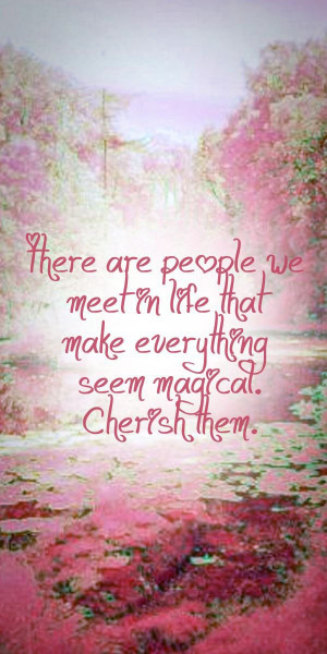 ... -we-meet-make-everything-magical-love-quotes-sayings-pictures.jpg
