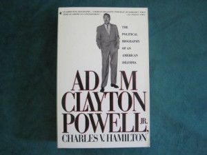 Adam Clayton Powell Quotes