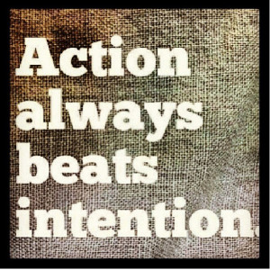 Motivation Picture Quote - Take Action