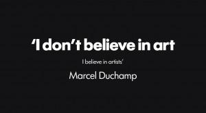 Duchamp quote