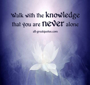 ... never alone – Join Me On Facebook – Inspirational Picture Quotes
