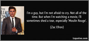 quote-i-m-a-guy-but-i-m-not-afraid-to-cry-not-all-of-the-time-but-when ...