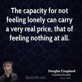 doug-coupland-doug-coupland-the-capacity-for-not-feeling-lonely-can ...