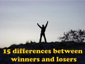 15 differences between winners and losers